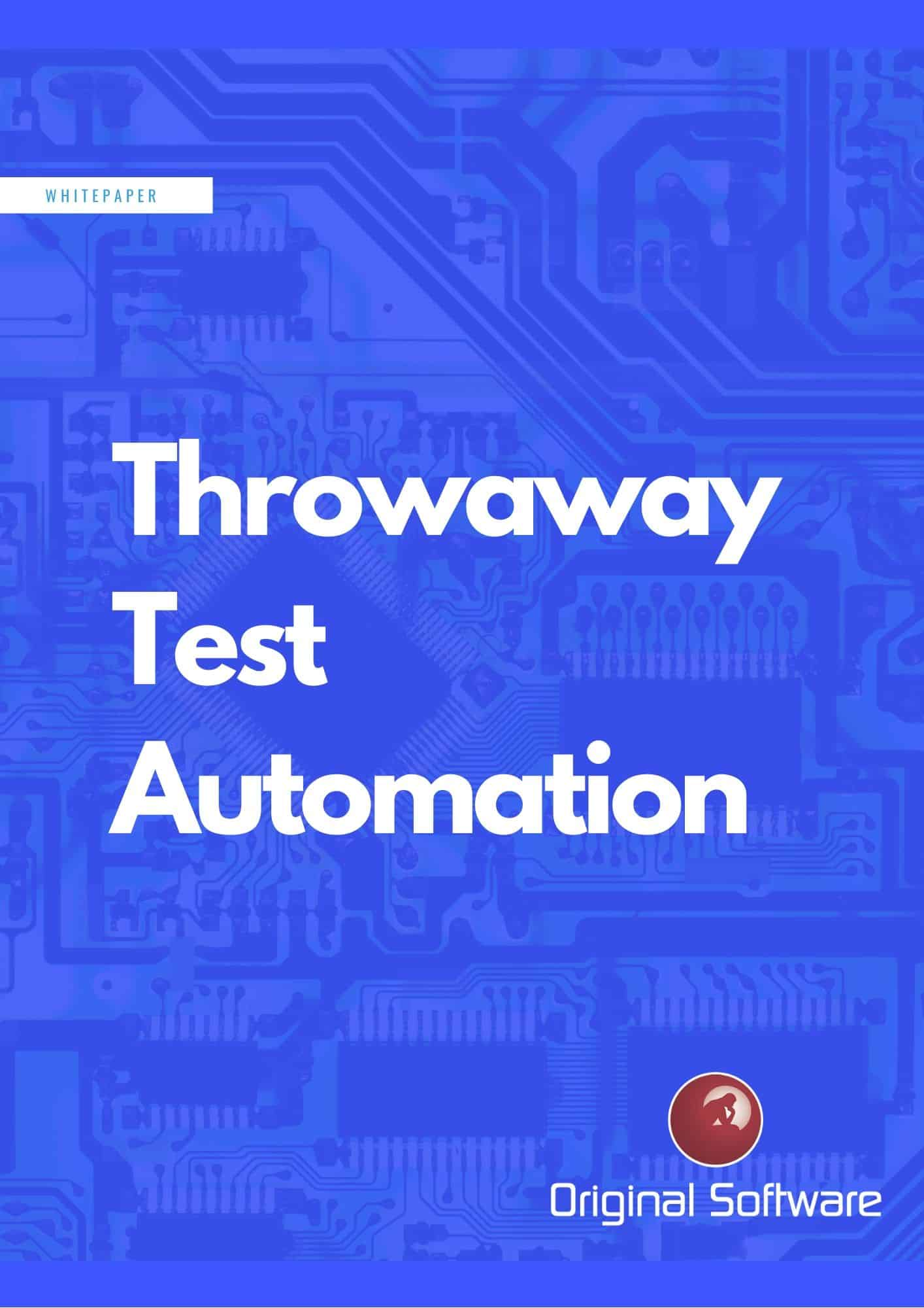 Throwaway Test Automation front