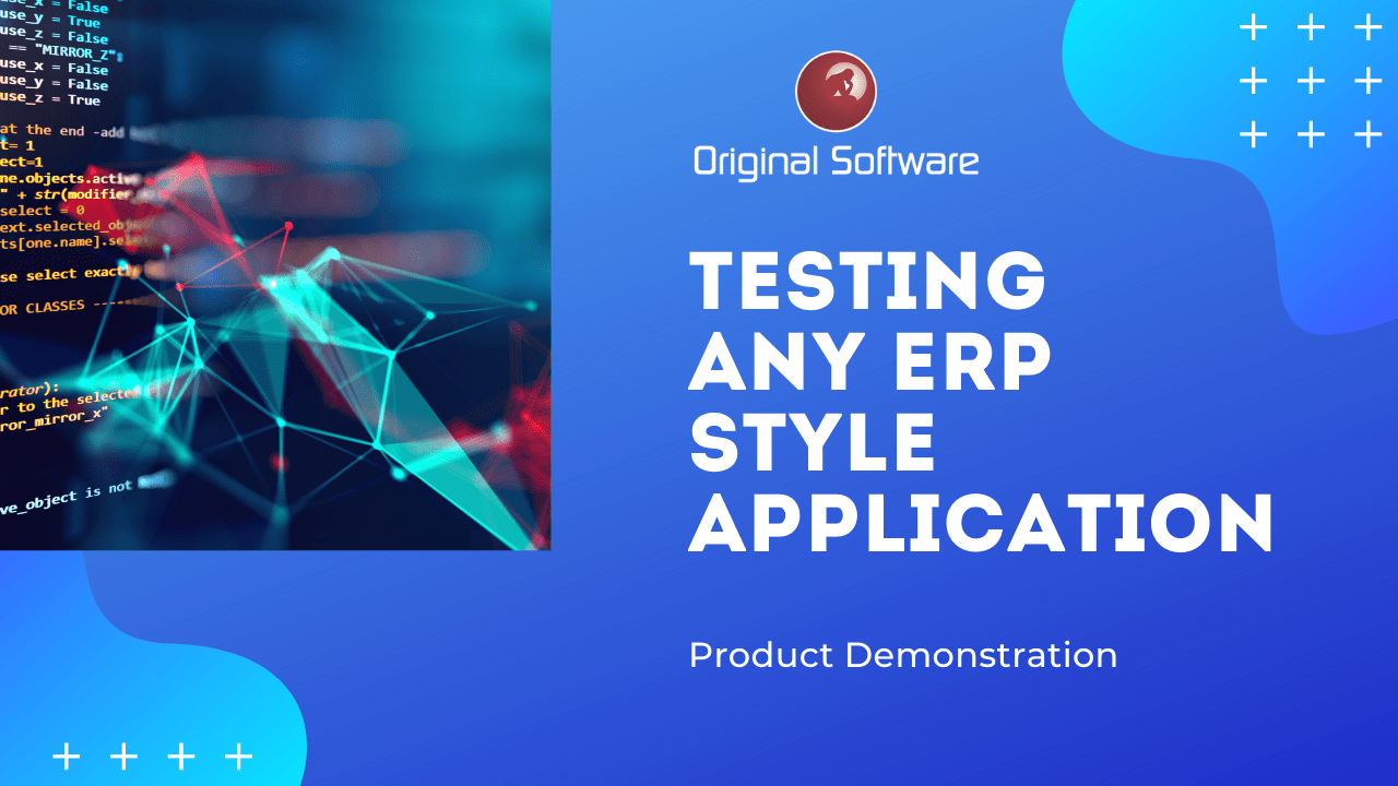 Testing ERP style Applications