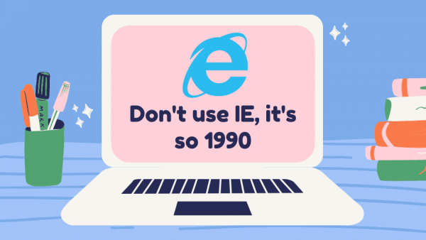 dont use internet explorer its so 1990