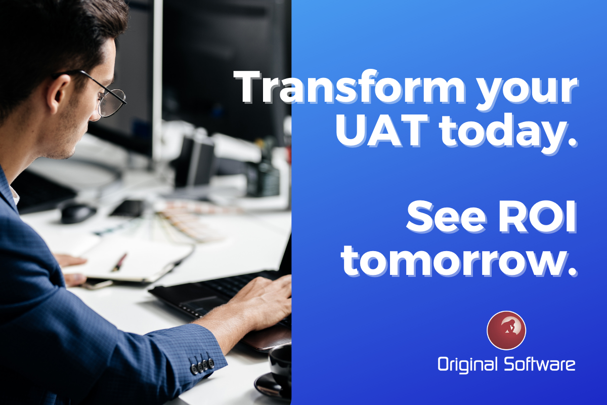 Original-Software-Transform Your UAT 2021